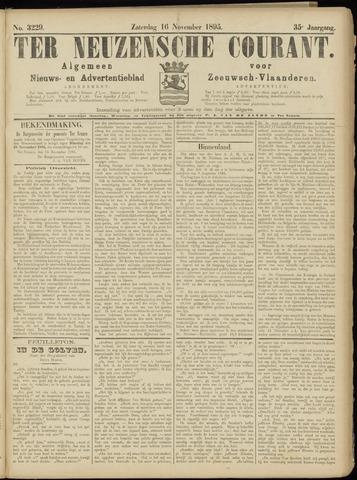 Ter Neuzensche Courant. Algemeen Nieuws- en Advertentieblad voor Zeeuwsch-Vlaanderen / Neuzensche Courant ... (idem) / (Algemeen) nieuws en advertentieblad voor Zeeuwsch-Vlaanderen 1895-11-16