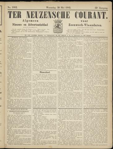 Ter Neuzensche Courant. Algemeen Nieuws- en Advertentieblad voor Zeeuwsch-Vlaanderen / Neuzensche Courant ... (idem) / (Algemeen) nieuws en advertentieblad voor Zeeuwsch-Vlaanderen 1883-05-30