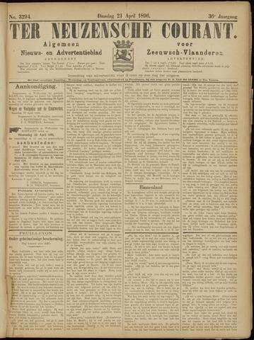Ter Neuzensche Courant. Algemeen Nieuws- en Advertentieblad voor Zeeuwsch-Vlaanderen / Neuzensche Courant ... (idem) / (Algemeen) nieuws en advertentieblad voor Zeeuwsch-Vlaanderen 1896-04-21