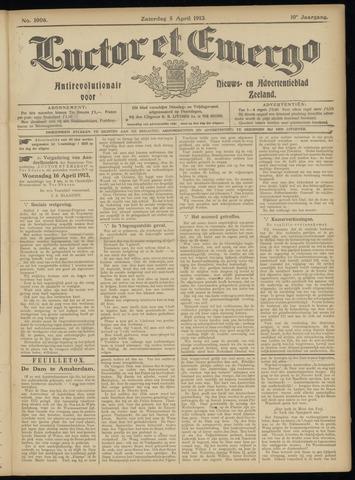 Luctor et Emergo. Antirevolutionair nieuws- en advertentieblad voor Zeeland / Zeeuwsch-Vlaanderen. Orgaan ter verspreiding van de christelijke beginselen in Zeeuwsch-Vlaanderen 1913-04-05