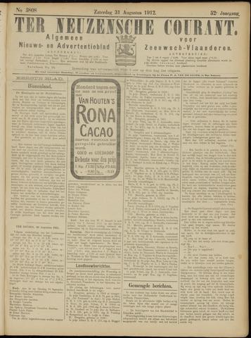Ter Neuzensche Courant. Algemeen Nieuws- en Advertentieblad voor Zeeuwsch-Vlaanderen / Neuzensche Courant ... (idem) / (Algemeen) nieuws en advertentieblad voor Zeeuwsch-Vlaanderen 1912-08-31