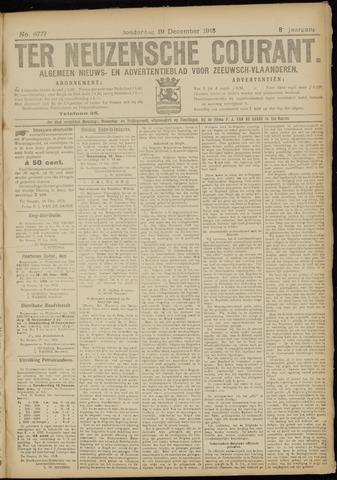 Ter Neuzensche Courant. Algemeen Nieuws- en Advertentieblad voor Zeeuwsch-Vlaanderen / Neuzensche Courant ... (idem) / (Algemeen) nieuws en advertentieblad voor Zeeuwsch-Vlaanderen 1918-12-19