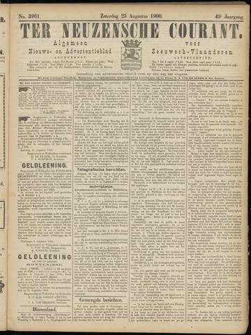 Ter Neuzensche Courant. Algemeen Nieuws- en Advertentieblad voor Zeeuwsch-Vlaanderen / Neuzensche Courant ... (idem) / (Algemeen) nieuws en advertentieblad voor Zeeuwsch-Vlaanderen 1900-08-25