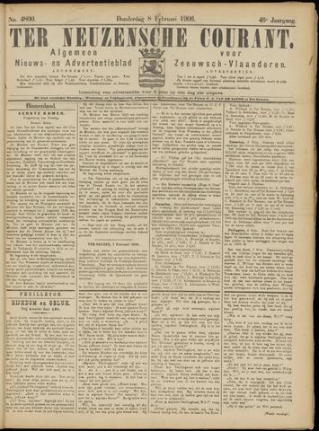 Ter Neuzensche Courant. Algemeen Nieuws- en Advertentieblad voor Zeeuwsch-Vlaanderen / Neuzensche Courant ... (idem) / (Algemeen) nieuws en advertentieblad voor Zeeuwsch-Vlaanderen 1906-02-08