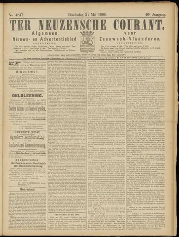 Ter Neuzensche Courant. Algemeen Nieuws- en Advertentieblad voor Zeeuwsch-Vlaanderen / Neuzensche Courant ... (idem) / (Algemeen) nieuws en advertentieblad voor Zeeuwsch-Vlaanderen 1906-05-31