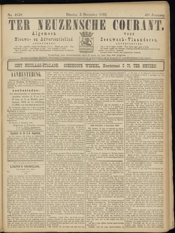 Ter Neuzensche Courant. Algemeen Nieuws- en Advertentieblad voor Zeeuwsch-Vlaanderen / Neuzensche Courant ... (idem) / (Algemeen) nieuws en advertentieblad voor Zeeuwsch-Vlaanderen 1901-12-03