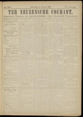 Ter Neuzensche Courant. Algemeen Nieuws- en Advertentieblad voor Zeeuwsch-Vlaanderen / Neuzensche Courant ... (idem) / (Algemeen) nieuws en advertentieblad voor Zeeuwsch-Vlaanderen 1918-01-12