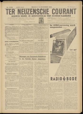 Ter Neuzensche Courant. Algemeen Nieuws- en Advertentieblad voor Zeeuwsch-Vlaanderen / Neuzensche Courant ... (idem) / (Algemeen) nieuws en advertentieblad voor Zeeuwsch-Vlaanderen 1935-12-09