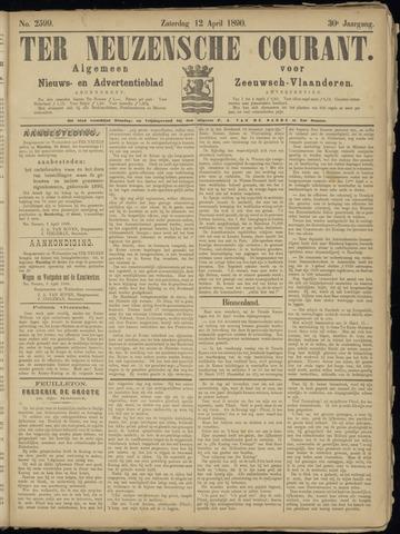 Ter Neuzensche Courant. Algemeen Nieuws- en Advertentieblad voor Zeeuwsch-Vlaanderen / Neuzensche Courant ... (idem) / (Algemeen) nieuws en advertentieblad voor Zeeuwsch-Vlaanderen 1890-04-12