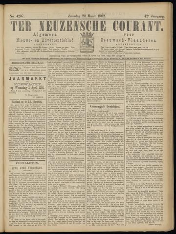 Ter Neuzensche Courant. Algemeen Nieuws- en Advertentieblad voor Zeeuwsch-Vlaanderen / Neuzensche Courant ... (idem) / (Algemeen) nieuws en advertentieblad voor Zeeuwsch-Vlaanderen 1902-03-29