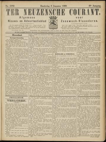 Ter Neuzensche Courant. Algemeen Nieuws- en Advertentieblad voor Zeeuwsch-Vlaanderen / Neuzensche Courant ... (idem) / (Algemeen) nieuws en advertentieblad voor Zeeuwsch-Vlaanderen 1908-08-06