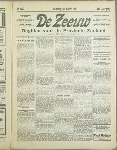 De Zeeuw. Christelijk-historisch nieuwsblad voor Zeeland 1930-03-10