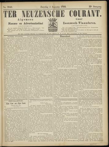 Ter Neuzensche Courant. Algemeen Nieuws- en Advertentieblad voor Zeeuwsch-Vlaanderen / Neuzensche Courant ... (idem) / (Algemeen) nieuws en advertentieblad voor Zeeuwsch-Vlaanderen 1893-08-05