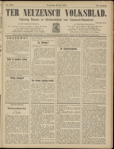Ter Neuzensch Volksblad. Vrijzinnig nieuws- en advertentieblad voor Zeeuwsch- Vlaanderen / Zeeuwsch Nieuwsblad. Nieuws- en advertentieblad voor Zeeland 1912-05-22