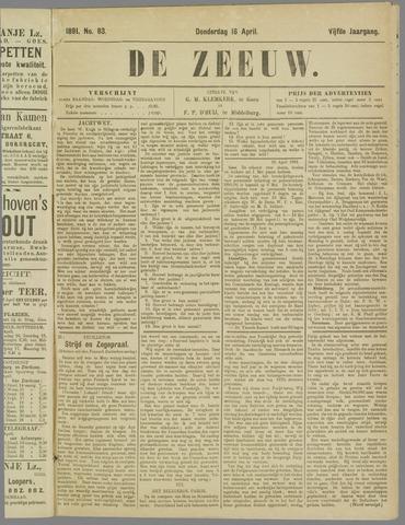 De Zeeuw. Christelijk-historisch nieuwsblad voor Zeeland 1891-04-16