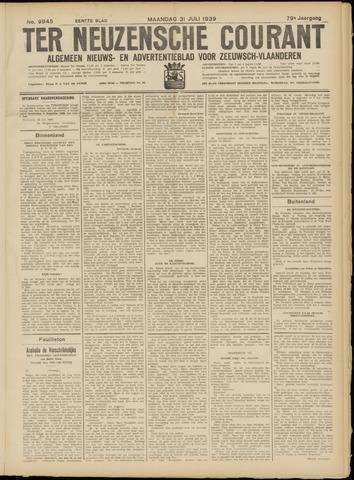 Ter Neuzensche Courant. Algemeen Nieuws- en Advertentieblad voor Zeeuwsch-Vlaanderen / Neuzensche Courant ... (idem) / (Algemeen) nieuws en advertentieblad voor Zeeuwsch-Vlaanderen 1939-07-31