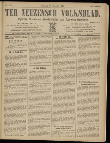 Ter Neuzensch Volksblad. Vrijzinnig nieuws- en advertentieblad voor Zeeuwsch- Vlaanderen / Zeeuwsch Nieuwsblad. Nieuws- en advertentieblad voor Zeeland 1915-12-18