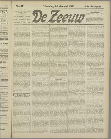 De Zeeuw. Christelijk-historisch nieuwsblad voor Zeeland 1915-01-25