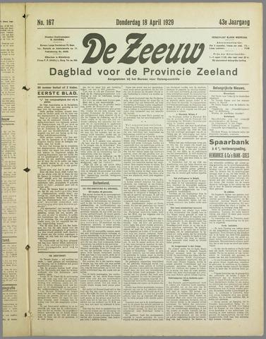 De Zeeuw. Christelijk-historisch nieuwsblad voor Zeeland 1929-04-18
