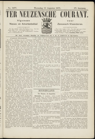 Ter Neuzensche Courant. Algemeen Nieuws- en Advertentieblad voor Zeeuwsch-Vlaanderen / Neuzensche Courant ... (idem) / (Algemeen) nieuws en advertentieblad voor Zeeuwsch-Vlaanderen 1877-08-15
