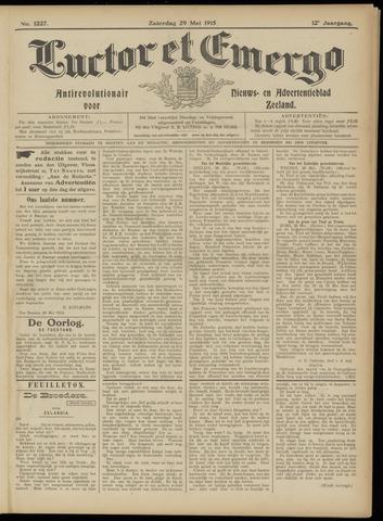 Luctor et Emergo. Antirevolutionair nieuws- en advertentieblad voor Zeeland / Zeeuwsch-Vlaanderen. Orgaan ter verspreiding van de christelijke beginselen in Zeeuwsch-Vlaanderen 1915-05-29