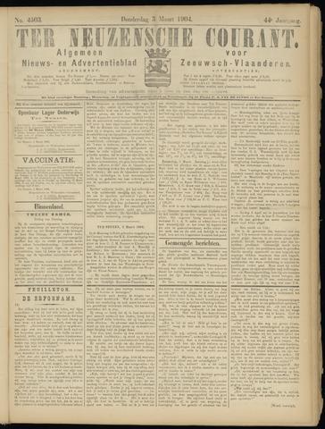 Ter Neuzensche Courant. Algemeen Nieuws- en Advertentieblad voor Zeeuwsch-Vlaanderen / Neuzensche Courant ... (idem) / (Algemeen) nieuws en advertentieblad voor Zeeuwsch-Vlaanderen 1904-03-03