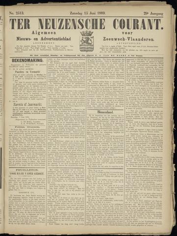 Ter Neuzensche Courant. Algemeen Nieuws- en Advertentieblad voor Zeeuwsch-Vlaanderen / Neuzensche Courant ... (idem) / (Algemeen) nieuws en advertentieblad voor Zeeuwsch-Vlaanderen 1889-06-15