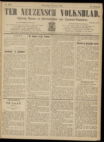 Ter Neuzensch Volksblad. Vrijzinnig nieuws- en advertentieblad voor Zeeuwsch- Vlaanderen / Zeeuwsch Nieuwsblad. Nieuws- en advertentieblad voor Zeeland 1911-01-04