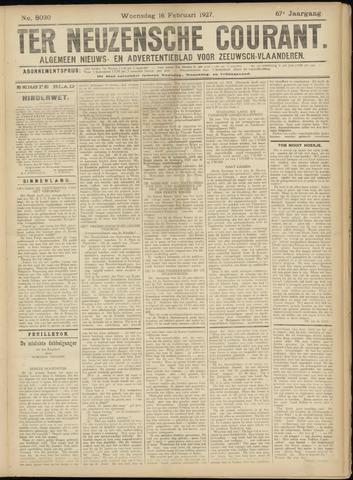 Ter Neuzensche Courant. Algemeen Nieuws- en Advertentieblad voor Zeeuwsch-Vlaanderen / Neuzensche Courant ... (idem) / (Algemeen) nieuws en advertentieblad voor Zeeuwsch-Vlaanderen 1927-02-16