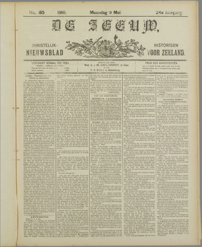 De Zeeuw. Christelijk-historisch nieuwsblad voor Zeeland 1910-05-09