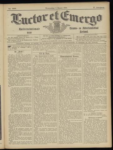 Luctor et Emergo. Antirevolutionair nieuws- en advertentieblad voor Zeeland / Zeeuwsch-Vlaanderen. Orgaan ter verspreiding van de christelijke beginselen in Zeeuwsch-Vlaanderen 1914-03-04