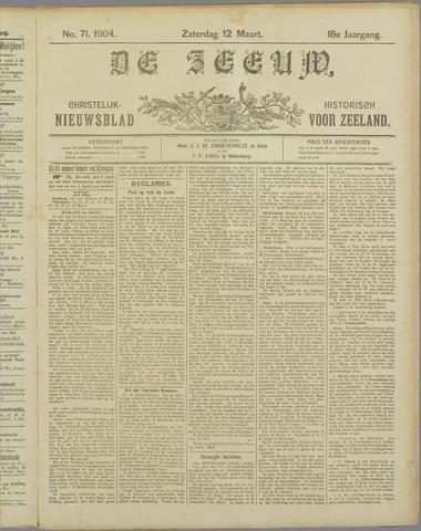 De Zeeuw. Christelijk-historisch nieuwsblad voor Zeeland 1904-03-12