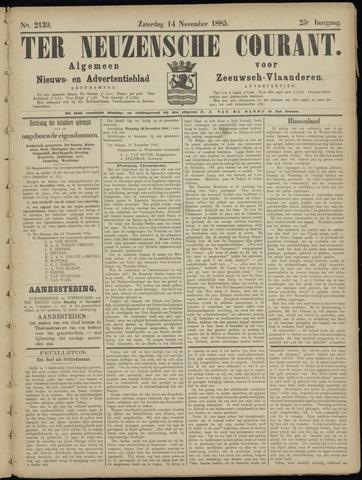 Ter Neuzensche Courant. Algemeen Nieuws- en Advertentieblad voor Zeeuwsch-Vlaanderen / Neuzensche Courant ... (idem) / (Algemeen) nieuws en advertentieblad voor Zeeuwsch-Vlaanderen 1885-11-14