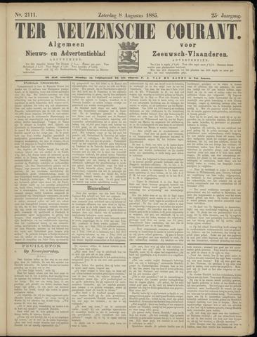 Ter Neuzensche Courant. Algemeen Nieuws- en Advertentieblad voor Zeeuwsch-Vlaanderen / Neuzensche Courant ... (idem) / (Algemeen) nieuws en advertentieblad voor Zeeuwsch-Vlaanderen 1885-08-08