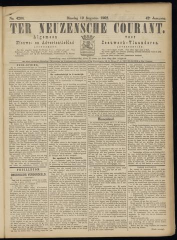 Ter Neuzensche Courant. Algemeen Nieuws- en Advertentieblad voor Zeeuwsch-Vlaanderen / Neuzensche Courant ... (idem) / (Algemeen) nieuws en advertentieblad voor Zeeuwsch-Vlaanderen 1902-08-19