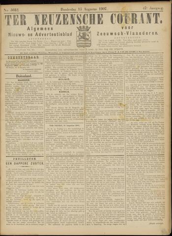 Ter Neuzensche Courant. Algemeen Nieuws- en Advertentieblad voor Zeeuwsch-Vlaanderen / Neuzensche Courant ... (idem) / (Algemeen) nieuws en advertentieblad voor Zeeuwsch-Vlaanderen 1907-08-15