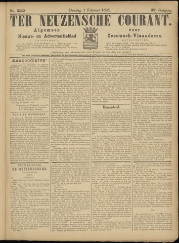 Ter Neuzensche Courant. Algemeen Nieuws- en Advertentieblad voor Zeeuwsch-Vlaanderen / Neuzensche Courant ... (idem) / (Algemeen) nieuws en advertentieblad voor Zeeuwsch-Vlaanderen 1898-02-01