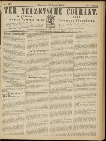 Ter Neuzensche Courant. Algemeen Nieuws- en Advertentieblad voor Zeeuwsch-Vlaanderen / Neuzensche Courant ... (idem) / (Algemeen) nieuws en advertentieblad voor Zeeuwsch-Vlaanderen 1908-01-23