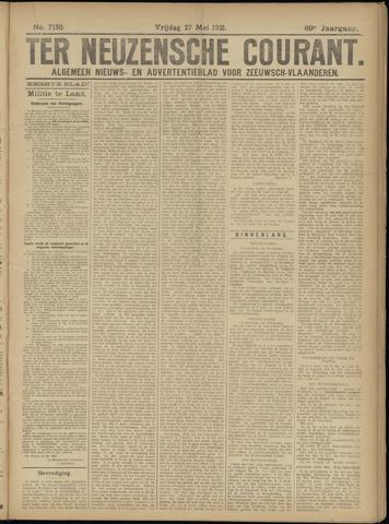 Ter Neuzensche Courant. Algemeen Nieuws- en Advertentieblad voor Zeeuwsch-Vlaanderen / Neuzensche Courant ... (idem) / (Algemeen) nieuws en advertentieblad voor Zeeuwsch-Vlaanderen 1921-05-27