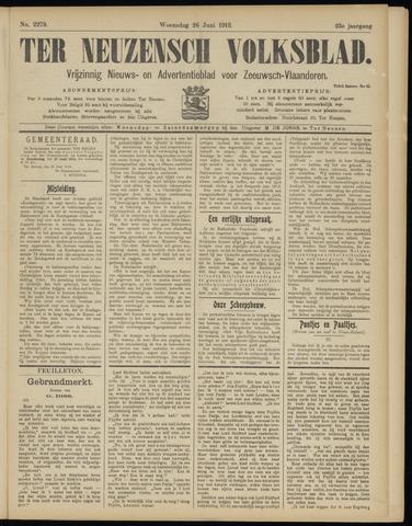 Ter Neuzensch Volksblad. Vrijzinnig nieuws- en advertentieblad voor Zeeuwsch- Vlaanderen / Zeeuwsch Nieuwsblad. Nieuws- en advertentieblad voor Zeeland 1912-06-26