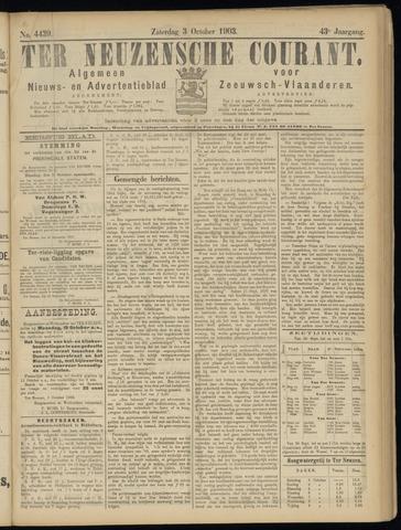 Ter Neuzensche Courant. Algemeen Nieuws- en Advertentieblad voor Zeeuwsch-Vlaanderen / Neuzensche Courant ... (idem) / (Algemeen) nieuws en advertentieblad voor Zeeuwsch-Vlaanderen 1903-10-03