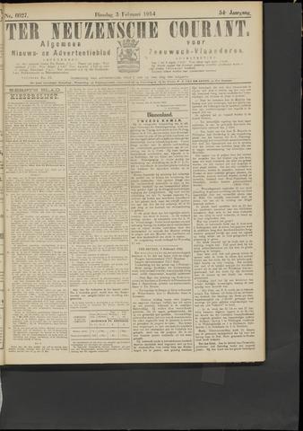 Ter Neuzensche Courant. Algemeen Nieuws- en Advertentieblad voor Zeeuwsch-Vlaanderen / Neuzensche Courant ... (idem) / (Algemeen) nieuws en advertentieblad voor Zeeuwsch-Vlaanderen 1914-02-03
