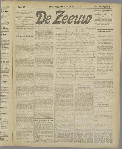De Zeeuw. Christelijk-historisch nieuwsblad voor Zeeland 1915-10-19