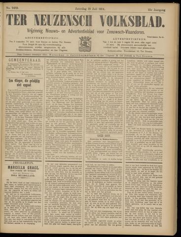 Ter Neuzensch Volksblad. Vrijzinnig nieuws- en advertentieblad voor Zeeuwsch- Vlaanderen / Zeeuwsch Nieuwsblad. Nieuws- en advertentieblad voor Zeeland 1914-07-18