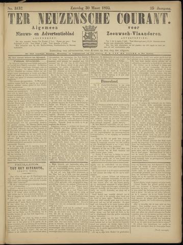 Ter Neuzensche Courant. Algemeen Nieuws- en Advertentieblad voor Zeeuwsch-Vlaanderen / Neuzensche Courant ... (idem) / (Algemeen) nieuws en advertentieblad voor Zeeuwsch-Vlaanderen 1895-03-30