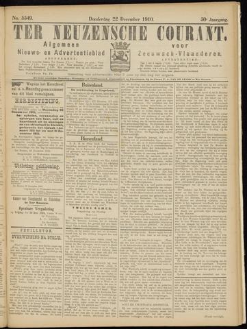 Ter Neuzensche Courant. Algemeen Nieuws- en Advertentieblad voor Zeeuwsch-Vlaanderen / Neuzensche Courant ... (idem) / (Algemeen) nieuws en advertentieblad voor Zeeuwsch-Vlaanderen 1910-12-22