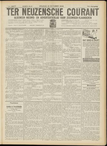 Ter Neuzensche Courant. Algemeen Nieuws- en Advertentieblad voor Zeeuwsch-Vlaanderen / Neuzensche Courant ... (idem) / (Algemeen) nieuws en advertentieblad voor Zeeuwsch-Vlaanderen 1939-10-13