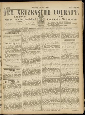 Ter Neuzensche Courant. Algemeen Nieuws- en Advertentieblad voor Zeeuwsch-Vlaanderen / Neuzensche Courant ... (idem) / (Algemeen) nieuws en advertentieblad voor Zeeuwsch-Vlaanderen 1904-05-10