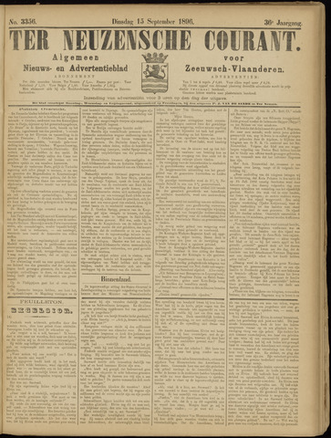 Ter Neuzensche Courant. Algemeen Nieuws- en Advertentieblad voor Zeeuwsch-Vlaanderen / Neuzensche Courant ... (idem) / (Algemeen) nieuws en advertentieblad voor Zeeuwsch-Vlaanderen 1896-09-15