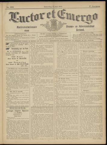 Luctor et Emergo. Antirevolutionair nieuws- en advertentieblad voor Zeeland / Zeeuwsch-Vlaanderen. Orgaan ter verspreiding van de christelijke beginselen in Zeeuwsch-Vlaanderen 1913-07-05